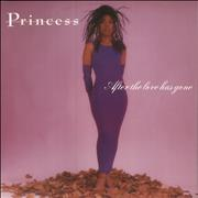 Click here for more info about 'Princess - After The Love Has Gone'