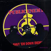 Click here for more info about 'Shut 'Em Down (Remix)'
