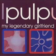 Click here for more info about 'Pulp - My Legendary Girlfriend'