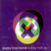 Click here for more info about 'Puppy Love Bomb - Bobby Milk EP'