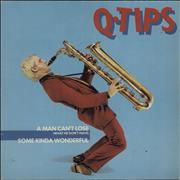 Click here for more info about 'Q-Tips - A Man Can't Lose / Some Kinda Wonderful'
