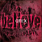 Click here for more info about 'Qtex - Believe'