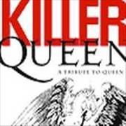 Click here for more info about 'Queen - Killer Queen - A Tribute To Queen'