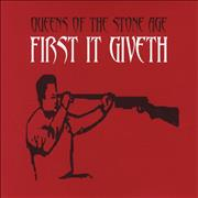 Click here for more info about 'Queens Of The Stone Age - First It Giveth'