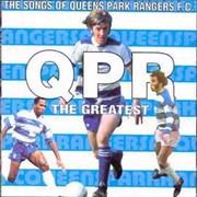 Click here for more info about 'Queens Park Rangers FC - QPR The Greatest - The Songs Of'