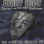 Click here for more info about 'Quiet Riot - Live! In The 21st Century'