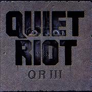 Click here for more info about 'Quiet Riot - QR III'
