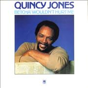 Click here for more info about 'Quincy Jones - Betcha' Wouldn't Hurt Me'