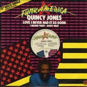 Click here for more info about 'Quincy Jones - Love I Never Had It So Good'