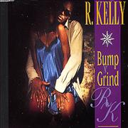 Click here for more info about 'R Kelly - Bump N' Grind'