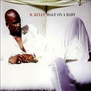 Click here for more info about 'R Kelly - Half On A Baby'