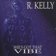 Click here for more info about 'R Kelly - She's Got That Vibe'