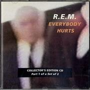 Click here for more info about 'REM - Everybody Hurts - CDs 1 & 2'