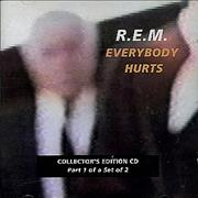 Click here for more info about 'REM - Everybody Hurts - Part 1'