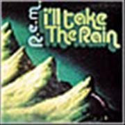 Click here for more info about 'REM - I'll Take The Rain'