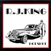 Click here for more info about 'R.J. King - Hot Shot'