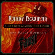 Click here for more info about 'Randy Newman - Can't Keep A Good Man Down'