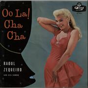 Click here for more info about 'Raoul Zequeira - Oo La! Cha Cha!'