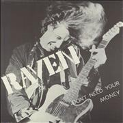 "Raven Don't Need Your Money UK 7"" vinyl"