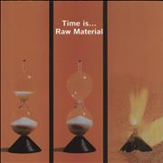 Click here for more info about 'Raw Material - Time Is... - 180gm'
