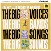 Click here for more info about 'Ray Ellis - The Big Voices, The Big Bands, The Big Sounds, The Big Songs'