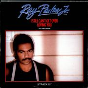 Click here for more info about 'Ray Parker Jr - I Still Can't Get Over Loving You'