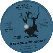 Click here for more info about 'Raymond Froggatt - Don't Let Me Cry Again'