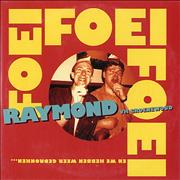 Click here for more info about 'Raymond Van Het Groenewoud - Foei Foei Foei'