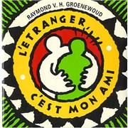 Click here for more info about 'Raymond Van Het Groenewoud - L'Etranger, C'est Mon Ami'