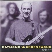 Click here for more info about 'Raymond Van Het Groenewoud - Opgelost'