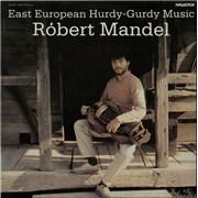 Click here for more info about 'Róbert Mandel - East European Hurdy-Gurdy Music'