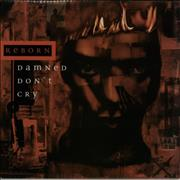 Click here for more info about 'Reborn - Damned Don't Cry'