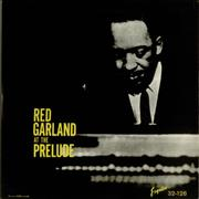 Click here for more info about 'Red Garland - At The Prelude'
