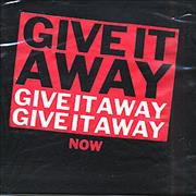 Click here for more info about 'Red Hot Chili Peppers - Give It Away Give It Away Give It Away Now'