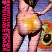 """Red Hot Chili Peppers If You Have To Ask Germany 12"""" vinyl"""