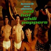 "Red Hot Chili Peppers Knock Me Down UK 7"" vinyl"