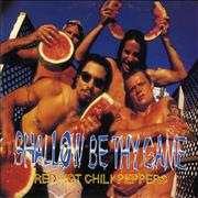 Click here for more info about 'Red Hot Chili Peppers - Shallow Be Thy Game'
