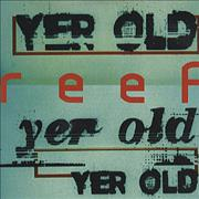 Click here for more info about 'Reef - Yer Old'
