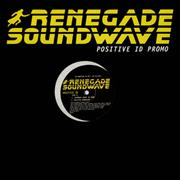 Click here for more info about 'Renegade Soundwave - Positive I.D.'