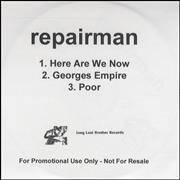 Click here for more info about 'Repairman - Here Are We Now'