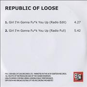 Click here for more info about 'Republic Of Loose - Girl I'm Gonna F*ck You Up'