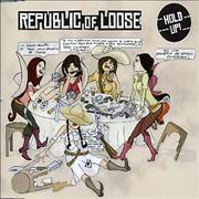 Click here for more info about 'Republic Of Loose - Hold Up!'