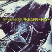 Click here for more info about 'Revenge - Pineapple Face'