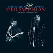 Click here for more info about 'Richard & Linda Thompson - In Concert November 1975'