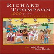 Click here for more info about 'Richard Thompson - 1000 Years Of Popular Music'
