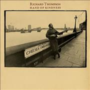 Click here for more info about 'Richard Thompson - Hand Of Kindness'