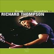 Click here for more info about 'Richard Thompson - Live From Austin, TX'