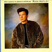 Click here for more info about 'Rick Astley - She Wants To Dance With Me'