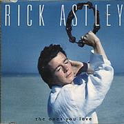 Click here for more info about 'Rick Astley - The Ones You Love'