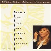 Click here for more info about 'Rickie Lee Jones - Don't Let The Sun Catch You Crying'